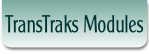 TransTraks Modules.
